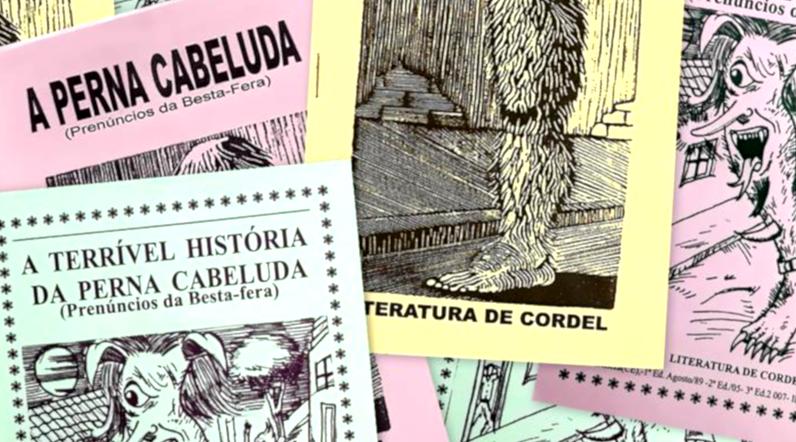"""A lenda urbana da """"Perna Cabeluda""""virou histórias de cordel."""