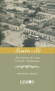 """Capa do livro """"Sento-Sé: Memória de uma Cidade Submersa"""". Reprodução"""